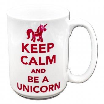 "Jumbo Tasse mit ""Keep calm an be a unicorn"" Motiv"